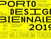 Porto Design Biennale 2019 – что, когда, по чём?